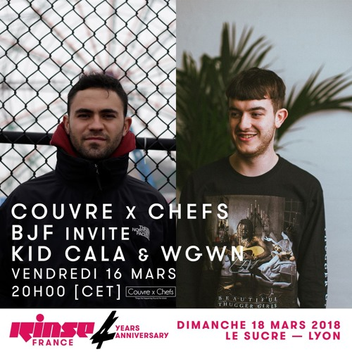 Kid Cala - Couvre x Chefs on Rinse France - 16.03.2018