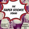 Super Science Squad - Episode 1