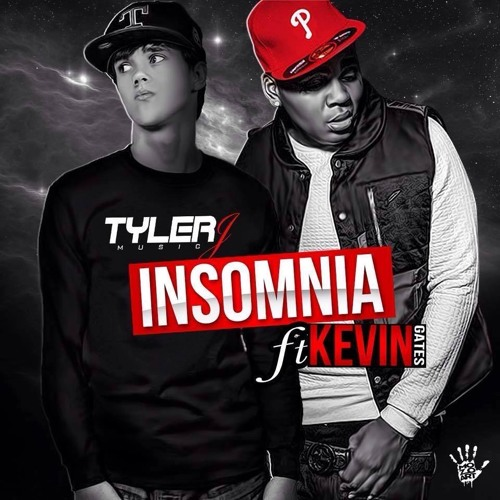Insomnia ft  Kevin Gates by Tyler J | Free Listening on