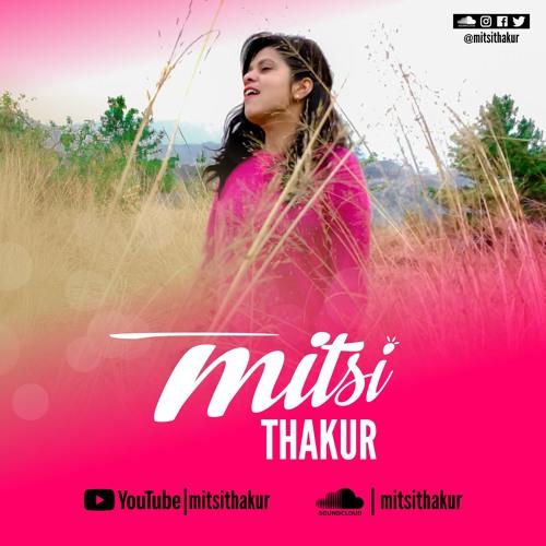 Tu Mane Ya Na Mane - Mitsi Thakur