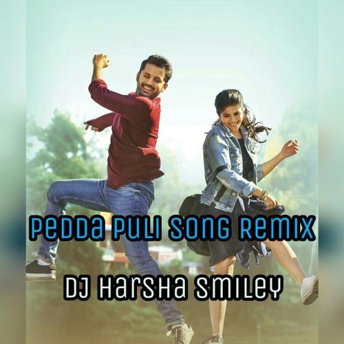 "Pedda Puli Song ( Nithin New Song )"" Chal Mohana Ranga ""Remix By Dj Harsha Smiley .mp3"