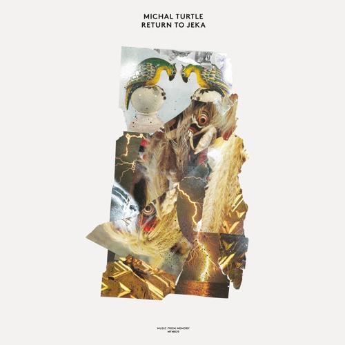 MFM 029 - Michal Turtle - Return To Jeka
