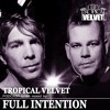 Full Intention - Tropical Velvet Podcast 086 2018-03-18 Artwork