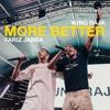 More Better (New Freezer Remix)