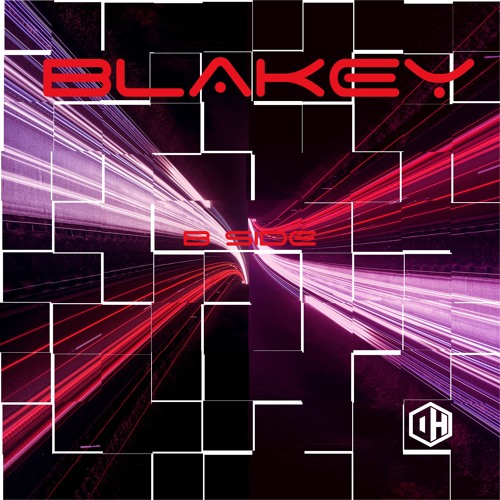 Blakey - B Side - Out May 21st