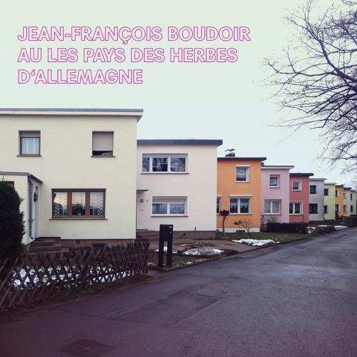Jean-François Boudoir - Au les pays des herbes d'allemagne