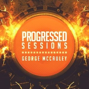 George McCauley - Progressed Sessions 069 2018-03-18 Artwork