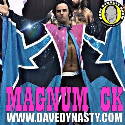 EP085 (w/h Magnum CK & Tim Lucarelli)