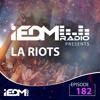 LA Riots - iEDM Radio 182 2018-03-19 Artwork