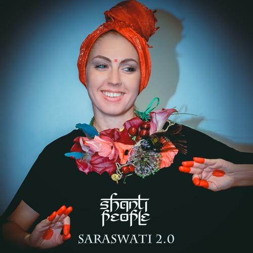 Shanti People - Saraswati 2.0