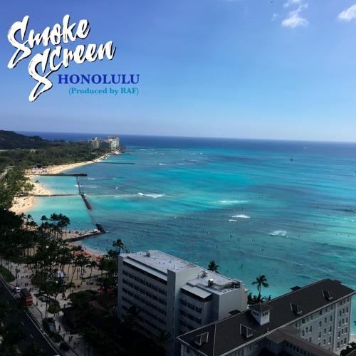 Smoke Screen - Honolulu