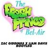 Will Smith - Fresh Prince Of Bel Air (Liam Davis & Zac Giddings Bootleg)