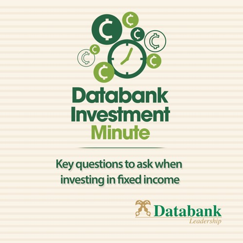Key questions to ask when investing in Fixed Income