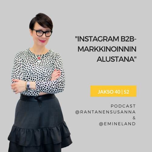 Instagram B2B-markkinoinnin alustana