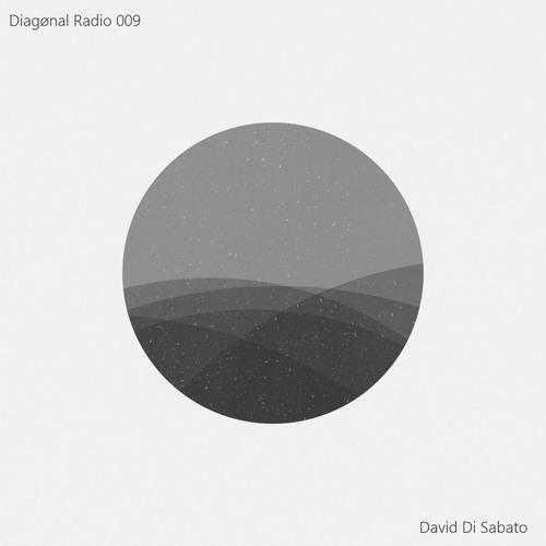 Diagønal Radio 009 - David Di Sabato