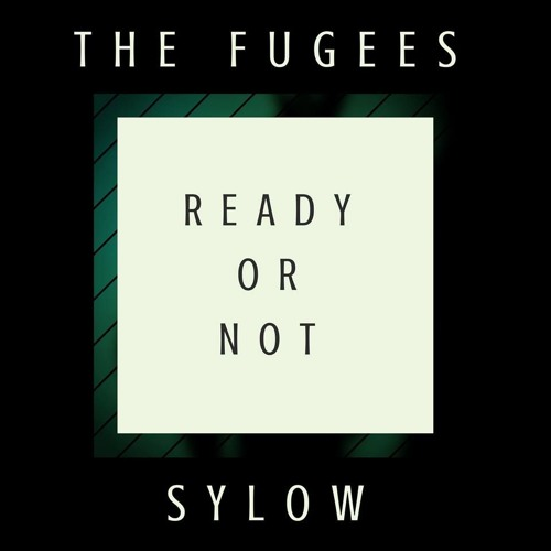 Ready or not — fugees | last. Fm.