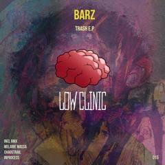 Barz - Trash (Chaostrail Remix) Preview
