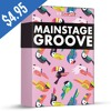 Mainstage Groove / 6 Construction Kits + EXTRAS / ONLY $4.95