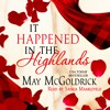 It Happened in the Highlands by May McGoldrick, audiobook excerpt