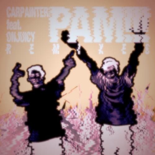 Carpainter - PAM!!! feat. Onjuicy (technokoutarou bootleg)