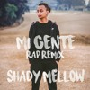 J Balvin Willy William Mi Gente Ft Beyonceshady Mellow Rap Remix Mp3