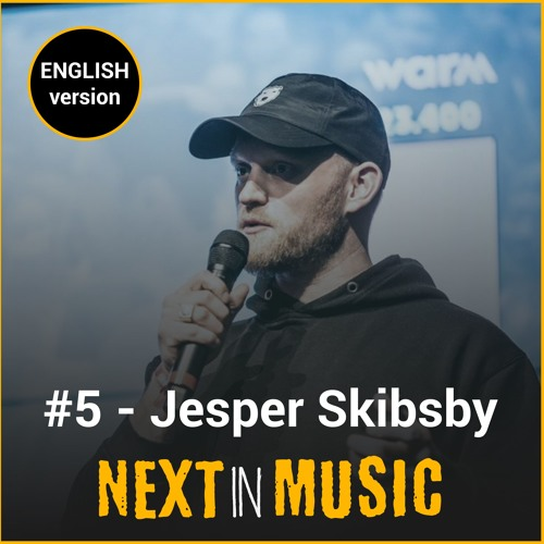 #5 | Jesper Skibsby (WARM) : Creating opportunities for artists through radio (English)