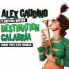 Dani Piccato - Destination Calabria Remix 2018