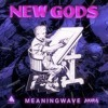 NEW GODS Ft Jack Kirby