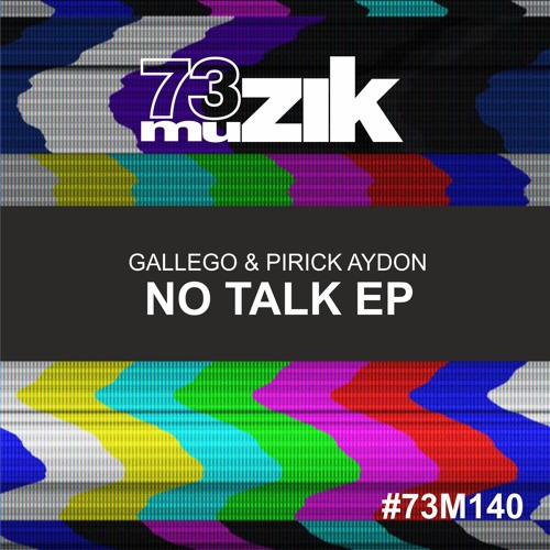 Gallego & Pirick Aydon - No Talk (Original mix)