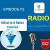 Episode #3 - What is a sales funnel | funnel definition