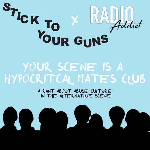 Your Scene Is A Hypocritical Mates Club