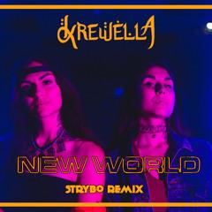Krewella, Yellow Claw - New World (ft. Taylor Bennett)(Strybo Remix) FREE FLP