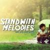 Stand With Melodies - Satukan langkah kita.mp3
