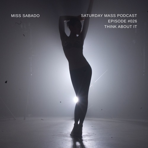 SMxMS #026- Think About It