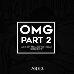 Lucci boy - O.M.G Part 2.mp3