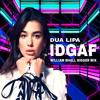 Dua Lipa Idgaf William Bhall Bigger Mix Preview Mp3