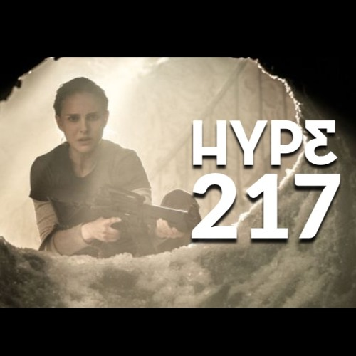 Podcast ep. 217: Annihilation, Star Wars Rebels, Nintendo Direct