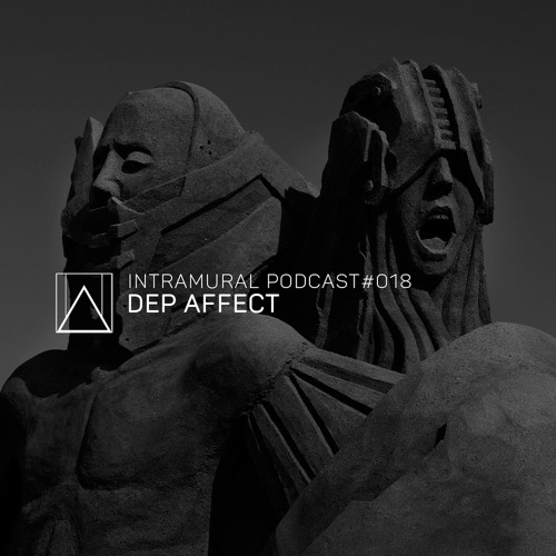 Intramural Podcast #018 by Dep Affect