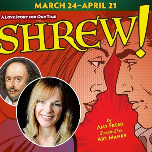 """SCR Podcast: Interview with """"SHREW!"""" Playwright Amy Freed"""