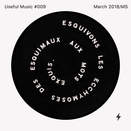 Useful Music #009