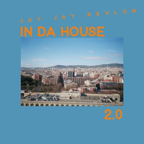 IN DA HOUSE 2.0 - 10s