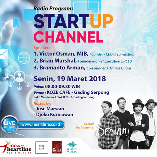 StartUp Channel   Edisi 19 Maret 2018