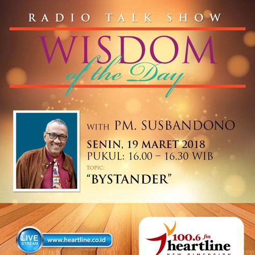 Wisdom of The Day - ByStander