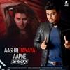 Aashiq Banaya Aapne Remix Mp3