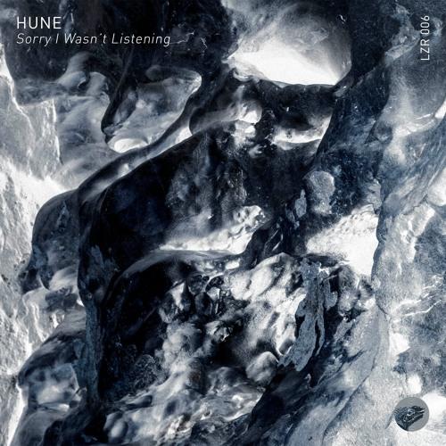 Hune - Sorry I Wasn't Listening EP