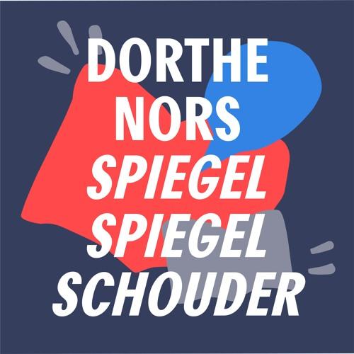 #2 - Een ode aan de kneuzen | 'Spiegel spiegel schouder' - Dorthe Nors