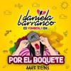 Daniela Barranco - Por El Boquete (Aaar Remix)