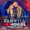 Fanny Lu Ft. Noriel - Romper el Hielo - Intro-Extended