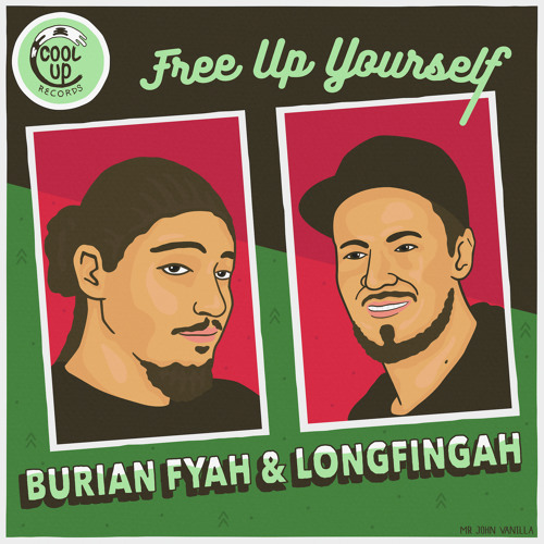 Burian Fyah ft. Longfingah - Free Up Yourself (Cool Up Records)