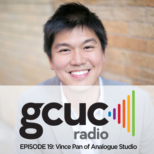 Episode 19 - Vince Pan of Analogue Studio